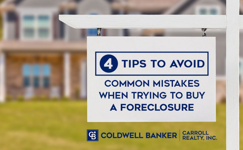 4 Tips to Avoid Common Mistakes When Trying to Buy a Foreclosure
