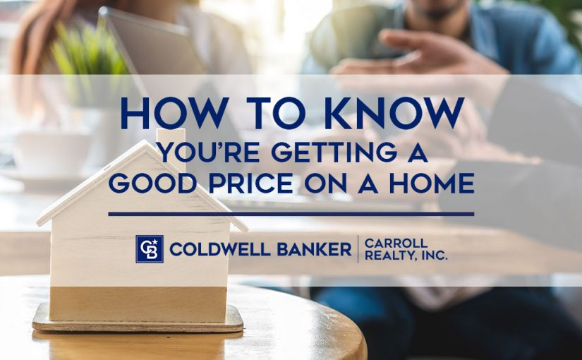 How to Know You're Getting a Good Price on a Home